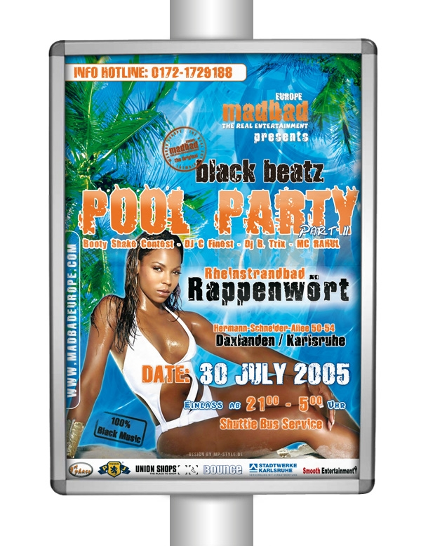 Madbad Europe - Plakat - Pool Party - 30.07.2005